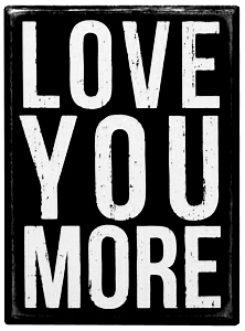 Love-You-More-Box-Sign00