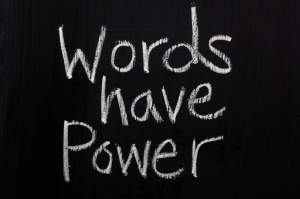 The phrase Words Have Power  on a Blackboard